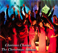 The Glorious Chorus Christmas Album